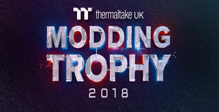 Join us at the Thermaltake UK Modding Trophy 2018! | bit