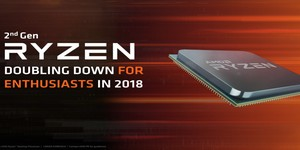 AMD announces 2nd Gen Ryzen CPUs