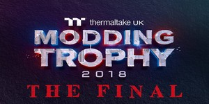 Join us at the Thermaltake UK Modding Trophy 2018 Finals!